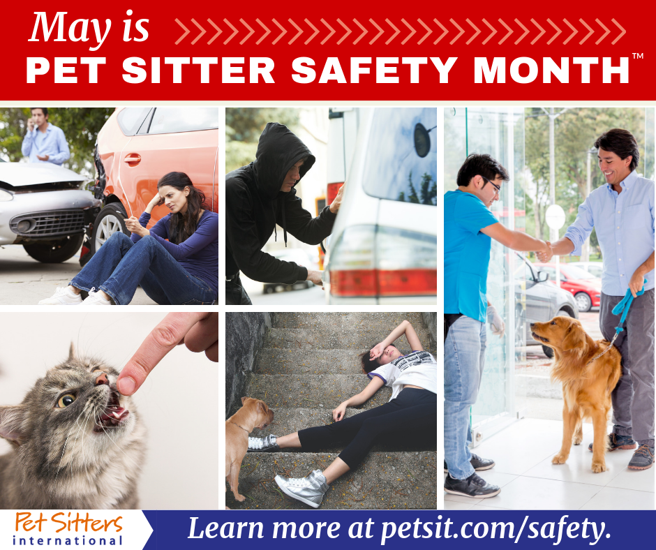 May is Pet Sitter Safety Month | Pet Sitters International